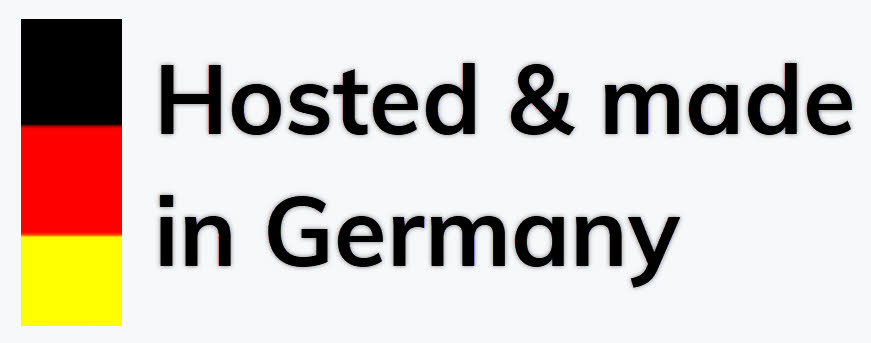 Hosted and made in Germany